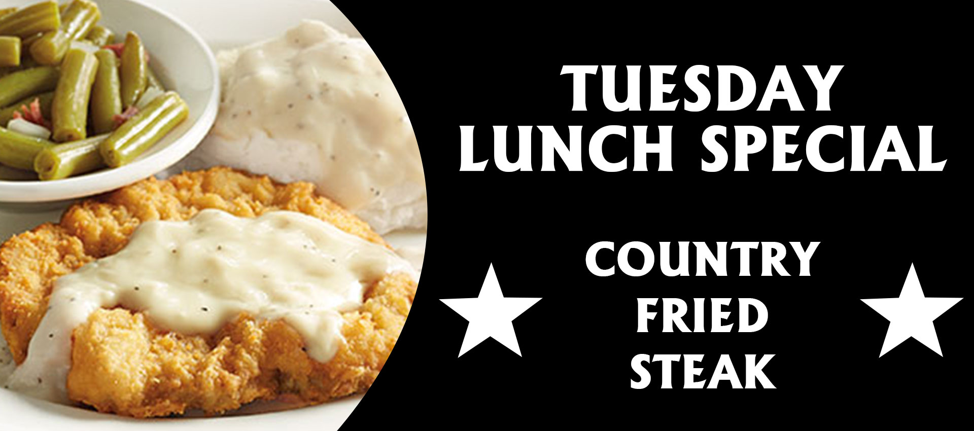 Country Fried Steak – Tuesday Special