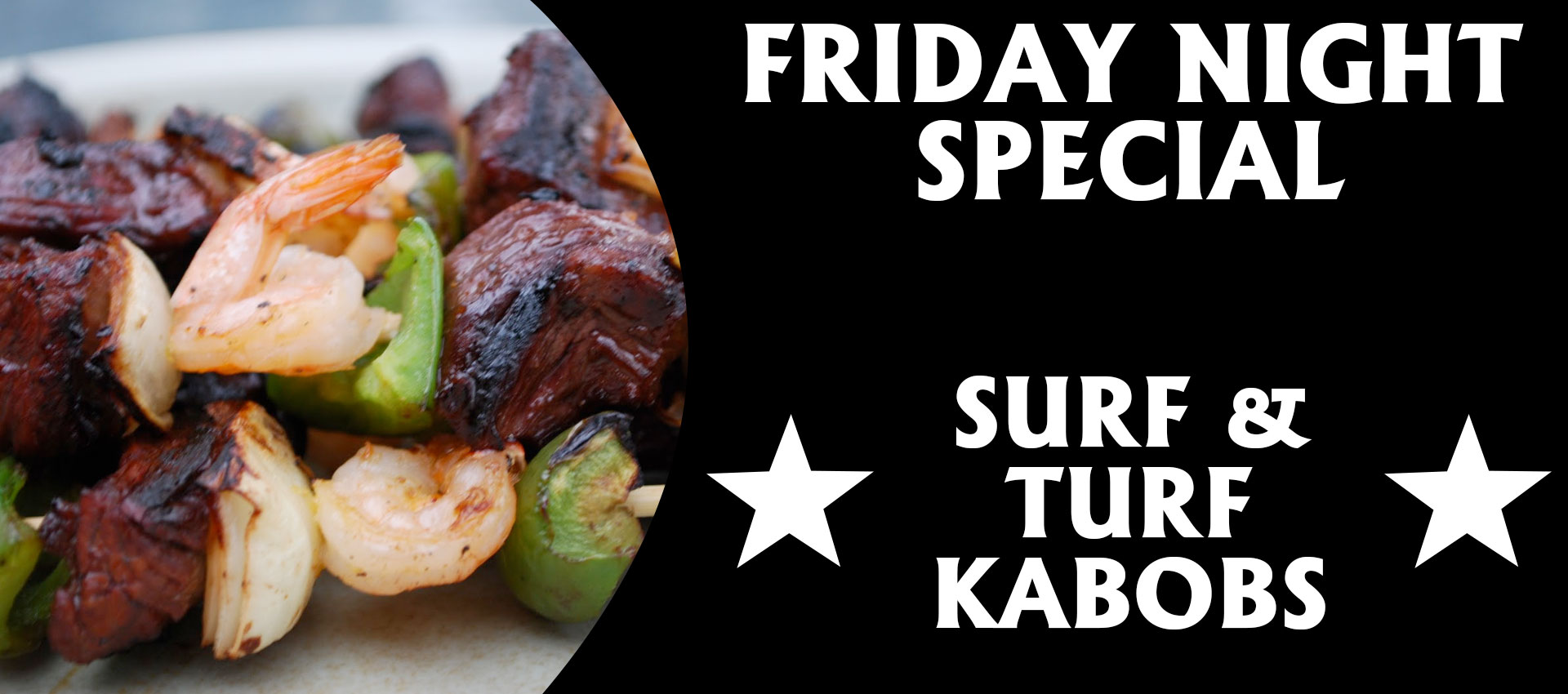 Friday Night – KABOBS